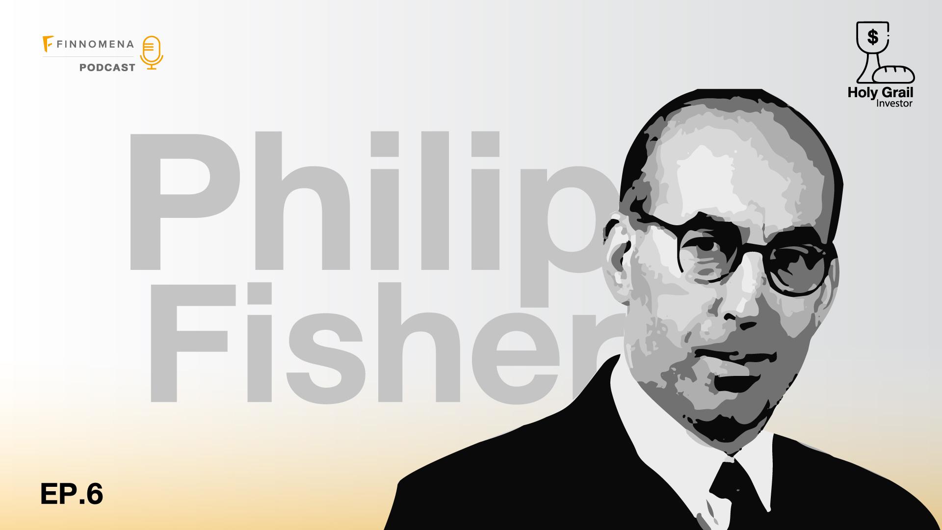 Holy Grail Podcast EP.6: ฟิลลิป ฟิชเชอร์ ทำไมลงทุนทั้งทีต้องรู้ให้ถึงแก่น