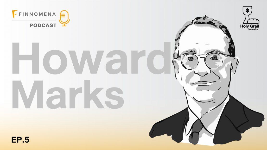 Holy Grail Podcast EP.5: โฮเวิร์ด มาร์ค นักลงทุนผู้ไม่รู้